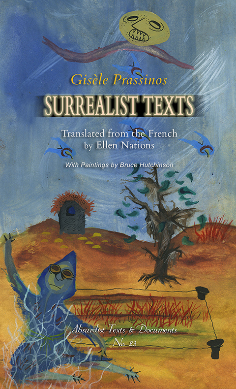 Surrealist Texts by Gisele Prassinos