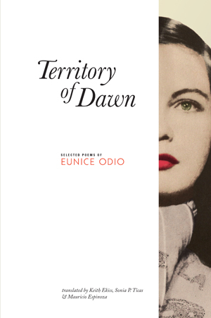 Eunice Odio-Territory of Dawn