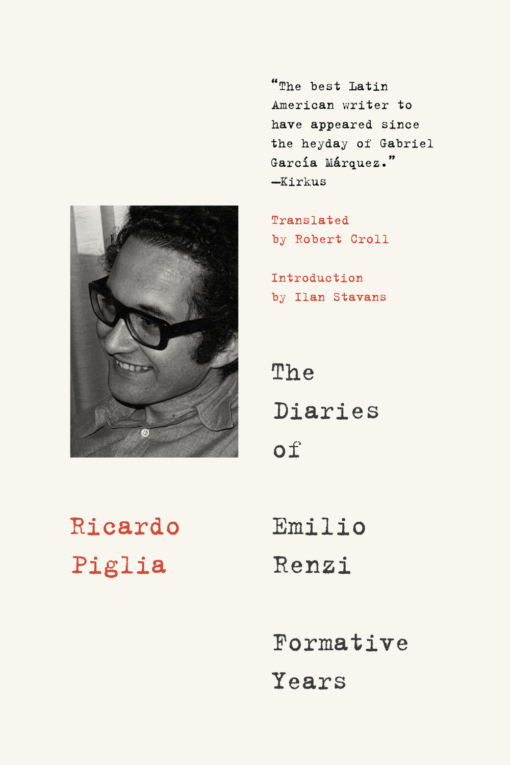Ricardo Piglia-The Diaries of Emilio Renzi